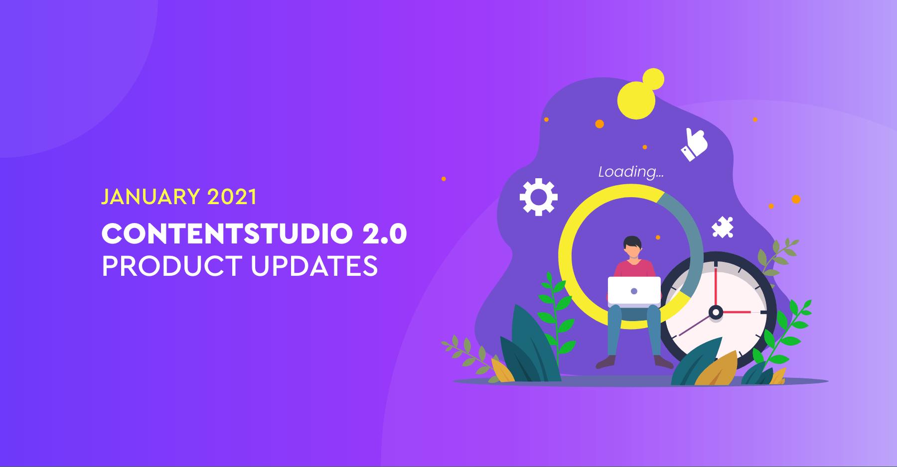 Content Studio Product updates