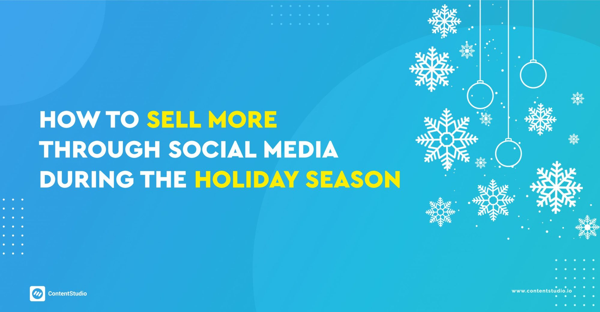 How to sell more on social media in holiday season