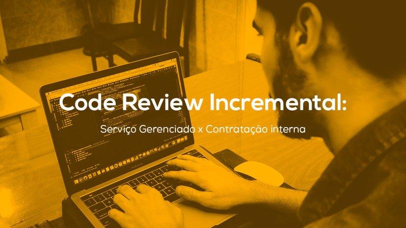 Code Review Incremental
