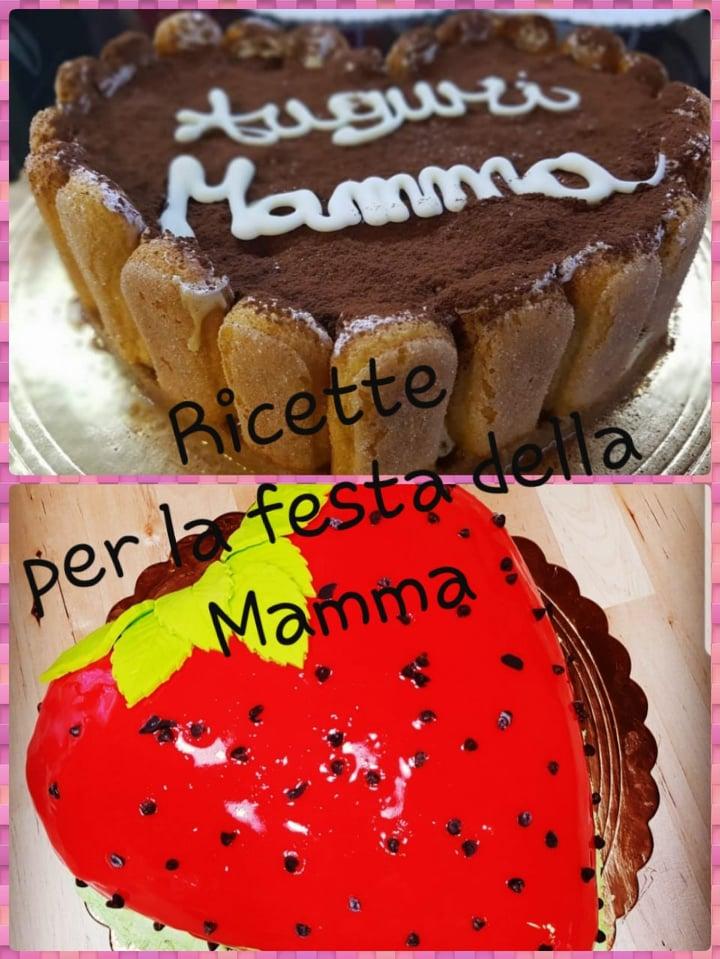 RICETTE PER LA FESTA DELLA MAMMA