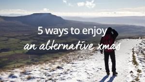 Alternative Xmas tips