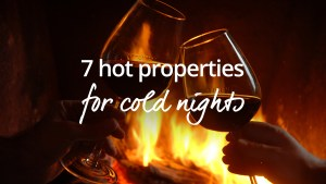 hot properties for cold nights