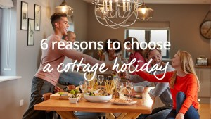 why a cottage holiday