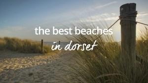 Best beaches in Dorset