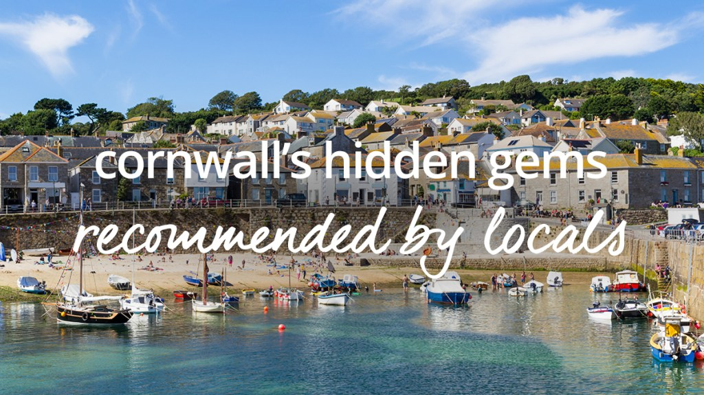 Places to visit in Cornwall (according to the locals)