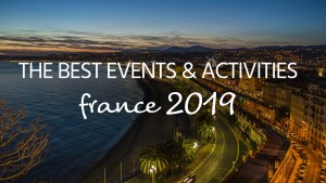 Things to do in France 2019