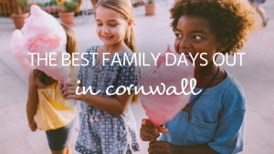 Days out in Cornwall