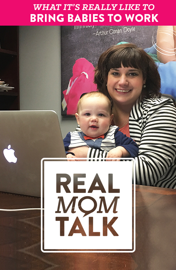 Find out what it's really like to bring baby to work.
