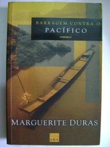 Barragem contra o pacífico - marguerite duras