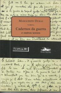 cadernos de guerra e outros textos - marguerite duras