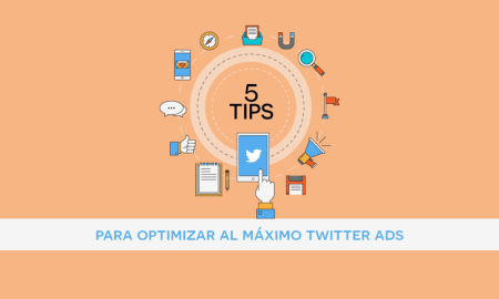 5 tips para optimizar tus campañas en twitter ads