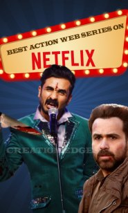 Best Action Web Series On Netflix To Watch Right Now.