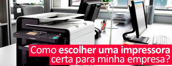 Como escolher uma impressora certa para minha empresa?