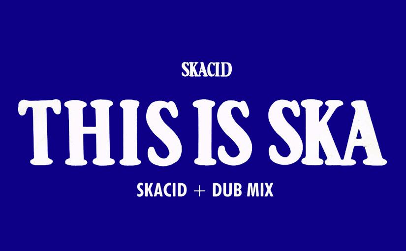 This is skacid: il breve matrimonio tra ska e acid house