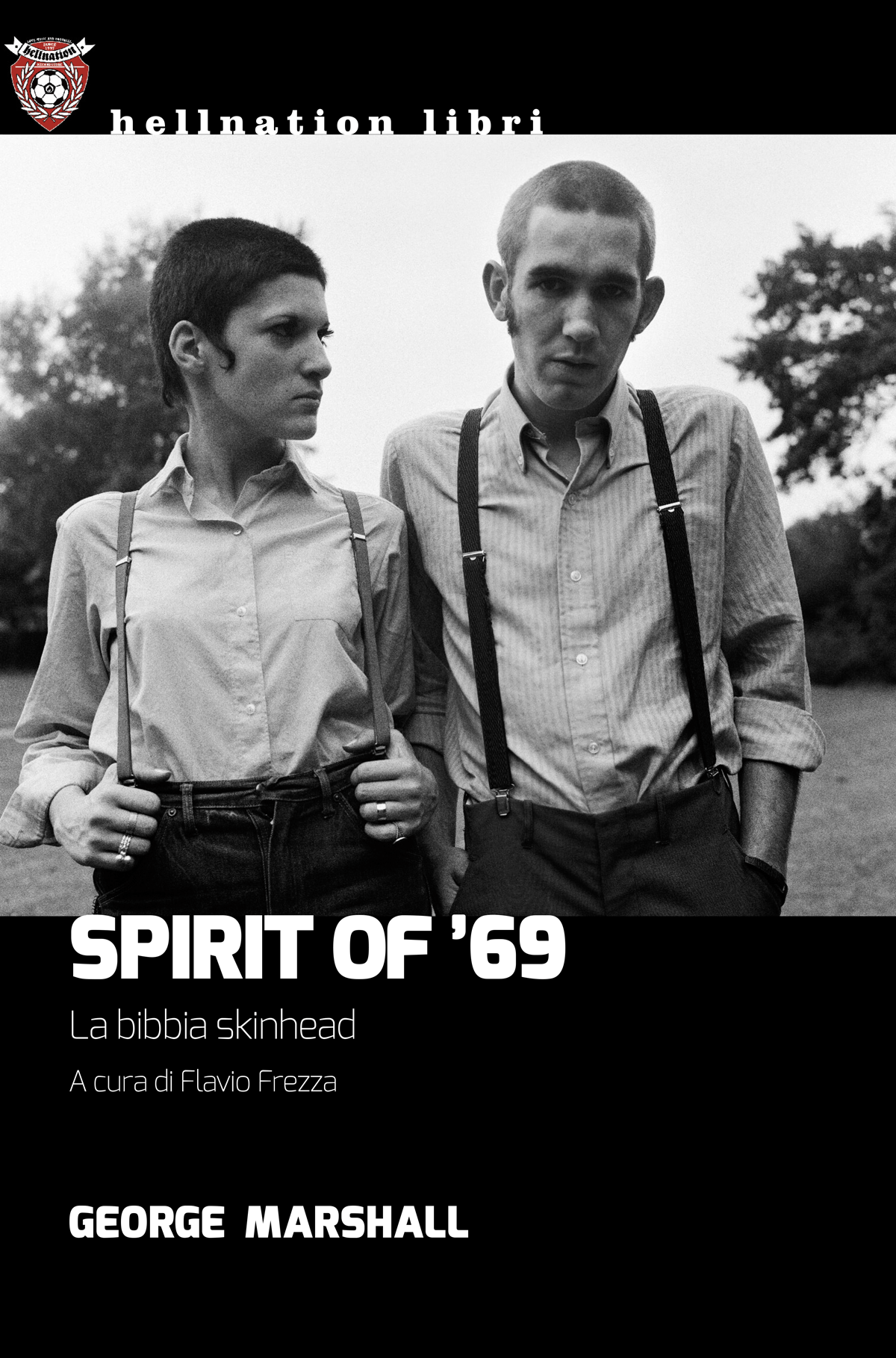Spirit of '69 di George Marshall, edizione italiana a cura di Flavio Frezza