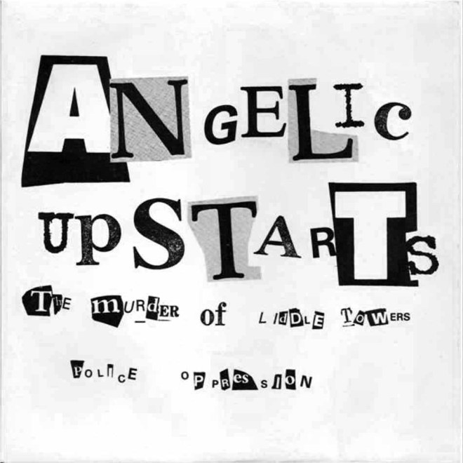 Arte punk: Angelic Upstarts - The Murder Of Liddle Towers