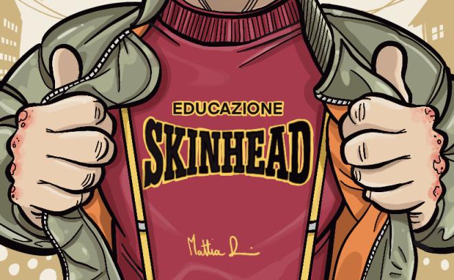 """""""Educazione skinhead"""", il fumetto di Mattia Dossi"""