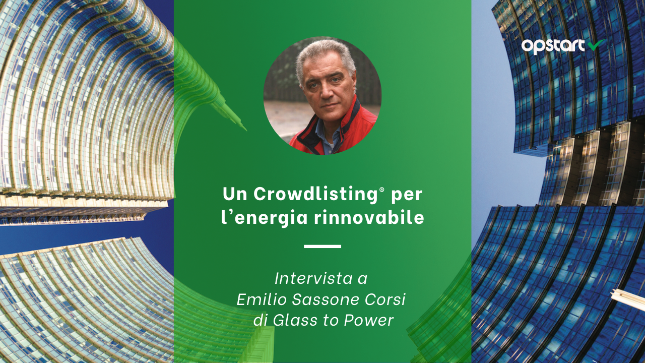 Un Crowdlisting ® per l'energia rinnovabile: intervista a Emilio Sassone Corsi di Glass to Power