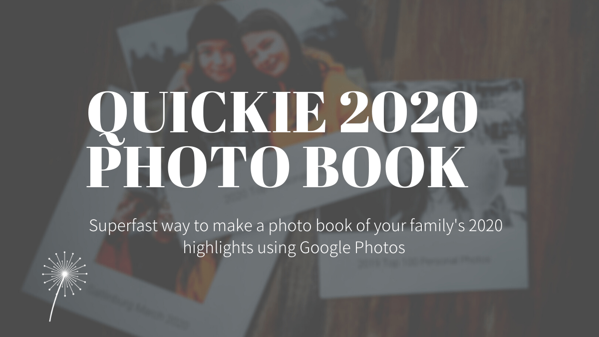 How to make a quick and easy photo book using Google Photos
