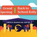 Renewed Lincoln Rec Center celebration set for Aug. 3