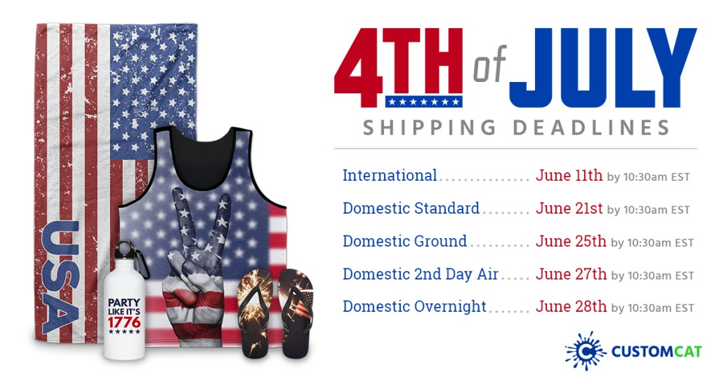 Fourth Of July Shipping Deadlines
