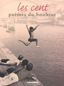 Les cent poèmes du bonheur