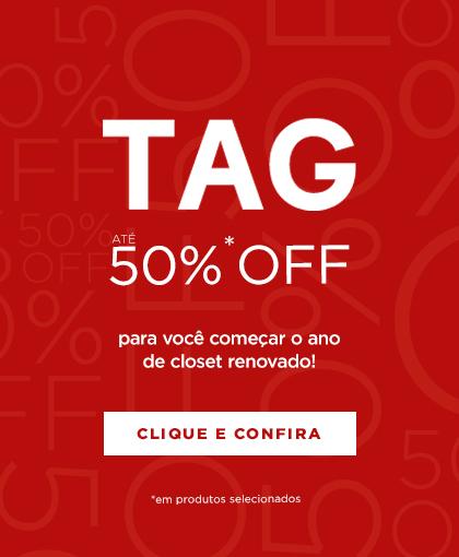Tag - Até 50% off