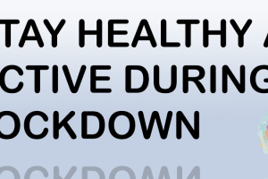 Stay healthy and active during lockdown