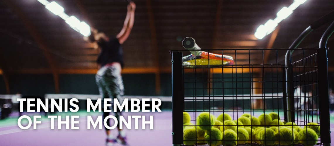 Tennis member of the month