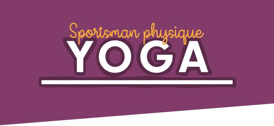 Sportsman-physique-yoga-workout-title