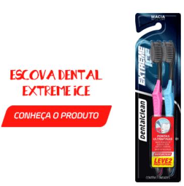 Escova Dental Extreme Ice - Implante dentário: os cuidados fundamentais