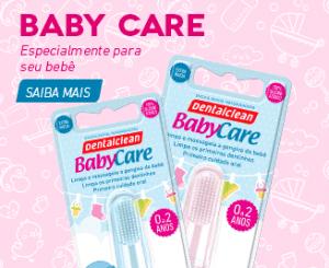 Escova massageadora Dentalclean BabyCare - cuidando do bebê