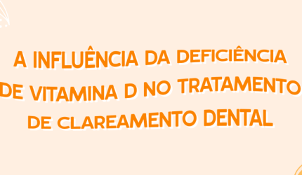 Vitamina D no tratamento de clareamento dental