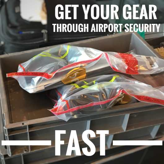 the trick on how to get your gear through airport security fast