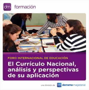 Foro sobre Currículo Nacional: Del 7 al 9 de septiembre