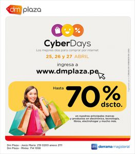 CyberDays en DM Plaza: Del 25 al 27 de abril