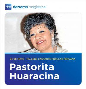 Pastorita Huaracina (1930-2001): Magisterio musical y orgullo de Huaraz