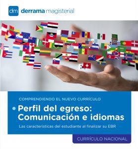 Comprendiendo el Currículo: Comunicación e idiomas