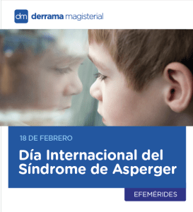 Día Internacional del Síndrome de Asperger: 18 de febrero
