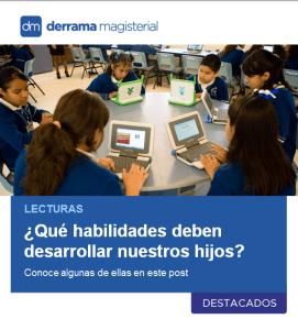 Lecturas: Habilidades que deben desarrollar tus hijos/alumnos en el siglo 21