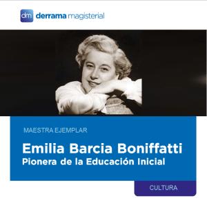 Emilia Barcia Boniffatti (1900-1986): Pionera de la Educación Inicial en el Perú