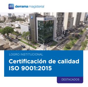 Nuestra institución obtiene Certificación Internacional ISO 9001:2015