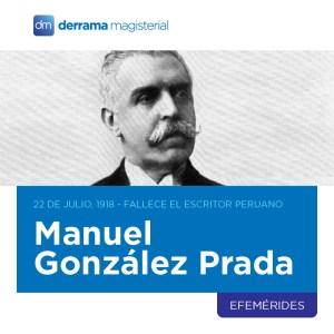 Manuel González Prada: Aun vigente después de 100 años
