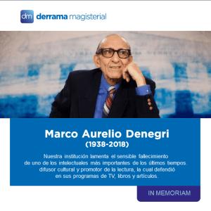 Marco Aurelio Denegri (1938-2018): Un intelectual de polendas