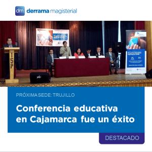 Derrama Magisterial en Cajamarca: Conferencia educativa gratuita (20-10-2018)