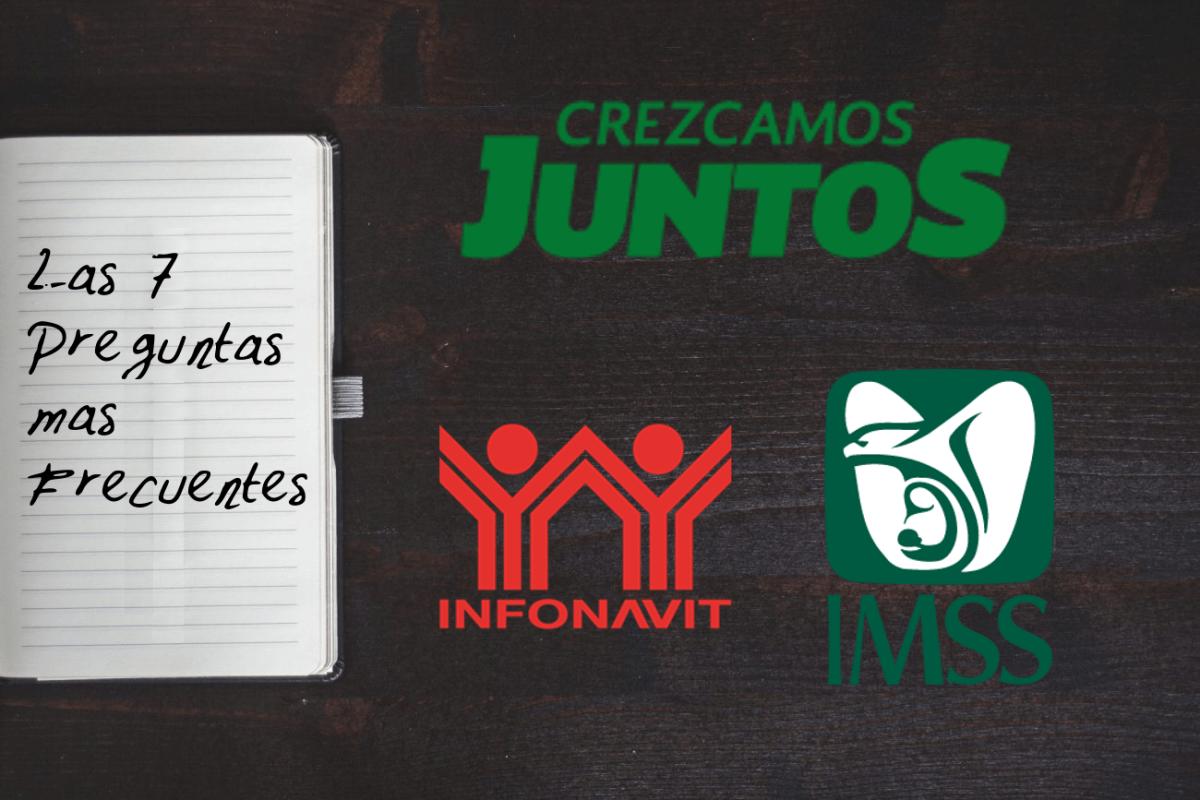IMSS Infonavit Crezcamos Juntos