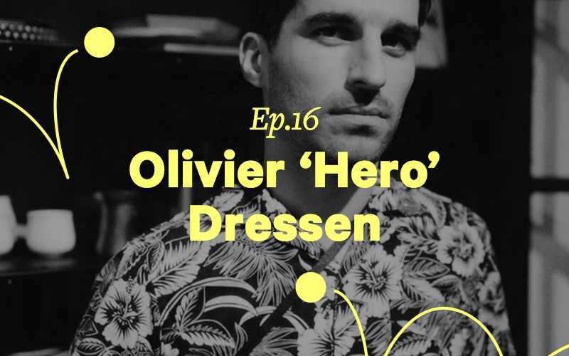 Olivier Hero Dressen Ponk Potcast interview