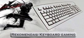Rekomendasi 10 Keyboard Gaming Pilihan Terbaik Saat Ini