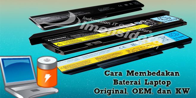 Baterai Laptop Original, OEM, dan KW
