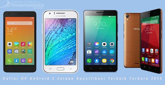 HP Android Harga 2 Jutaan Spesifikasi Terbaik
